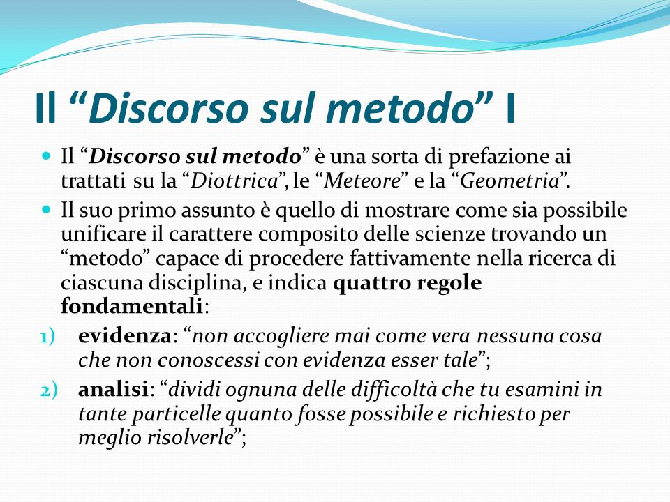 Il Discorso sul metodo I