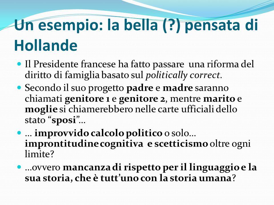 Un esempio: la bella ( ) pensata di Hollande