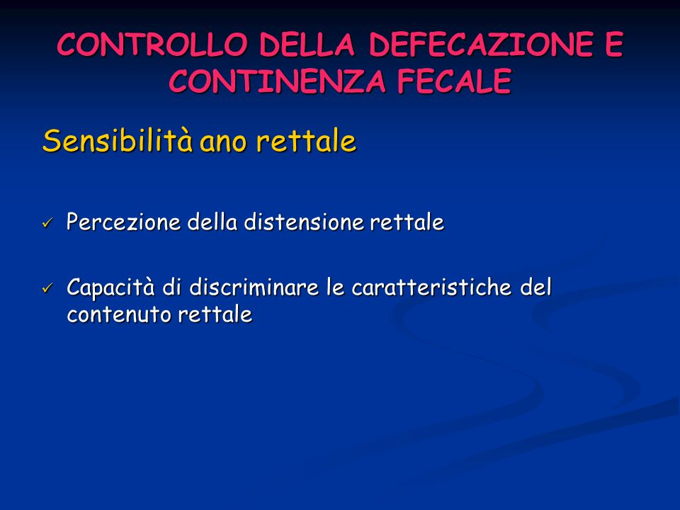 CONTROLLO DELLA DEFECAZIONE E CONTINENZA FECALE