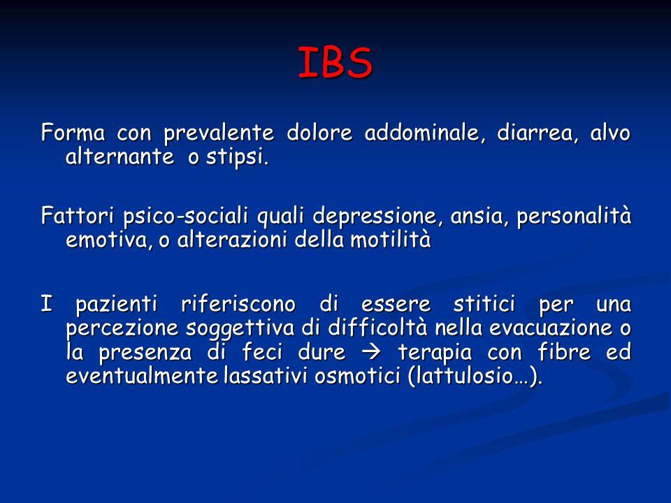 IBS Forma con prevalente dolore addominale, diarrea, alvo alternante o stipsi.