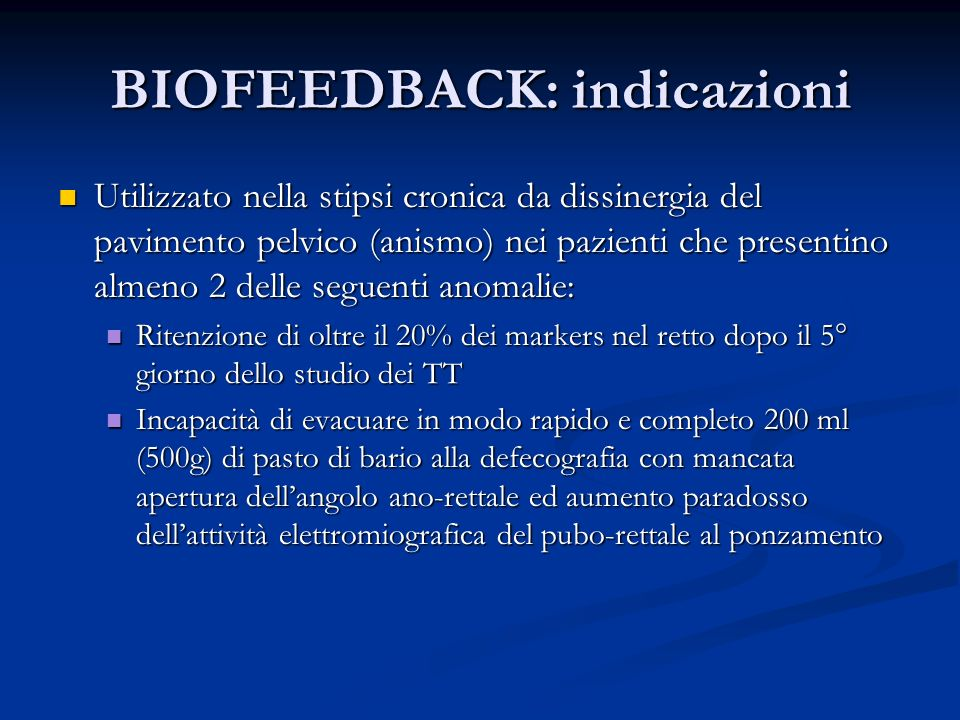 BIOFEEDBACK: indicazioni