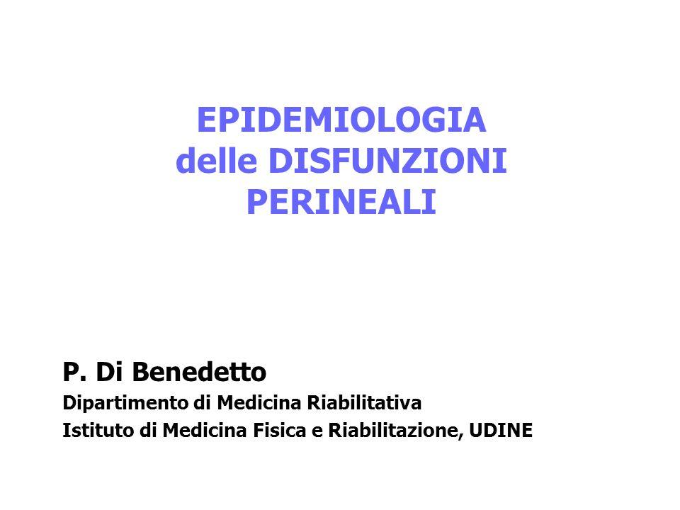 EPIDEMIOLOGIA delle DISFUNZIONI PERINEALI