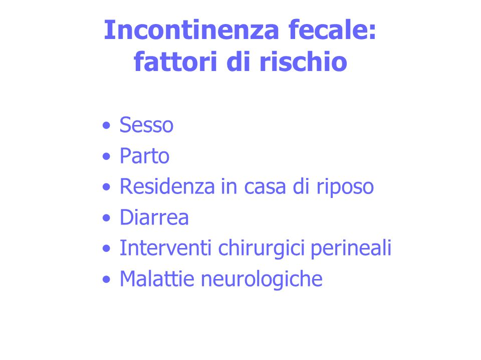 Incontinenza fecale: fattori di rischio