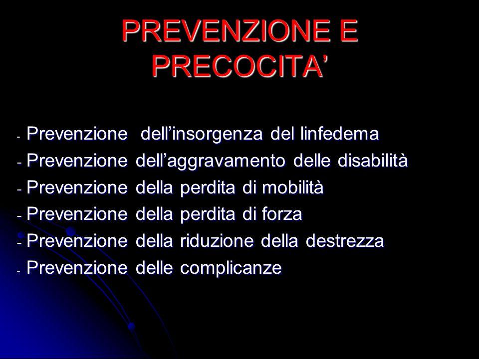 PREVENZIONE E PRECOCITA'