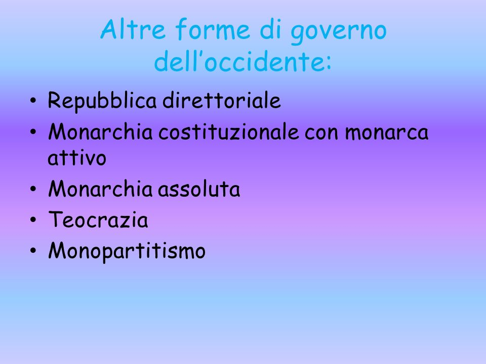 Altre forme di governo dell'occidente: