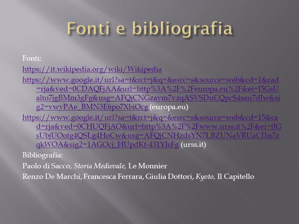 Fonti e bibliografia
