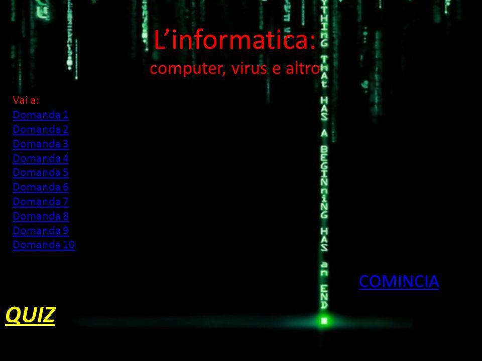 L'informatica: computer, virus e altro