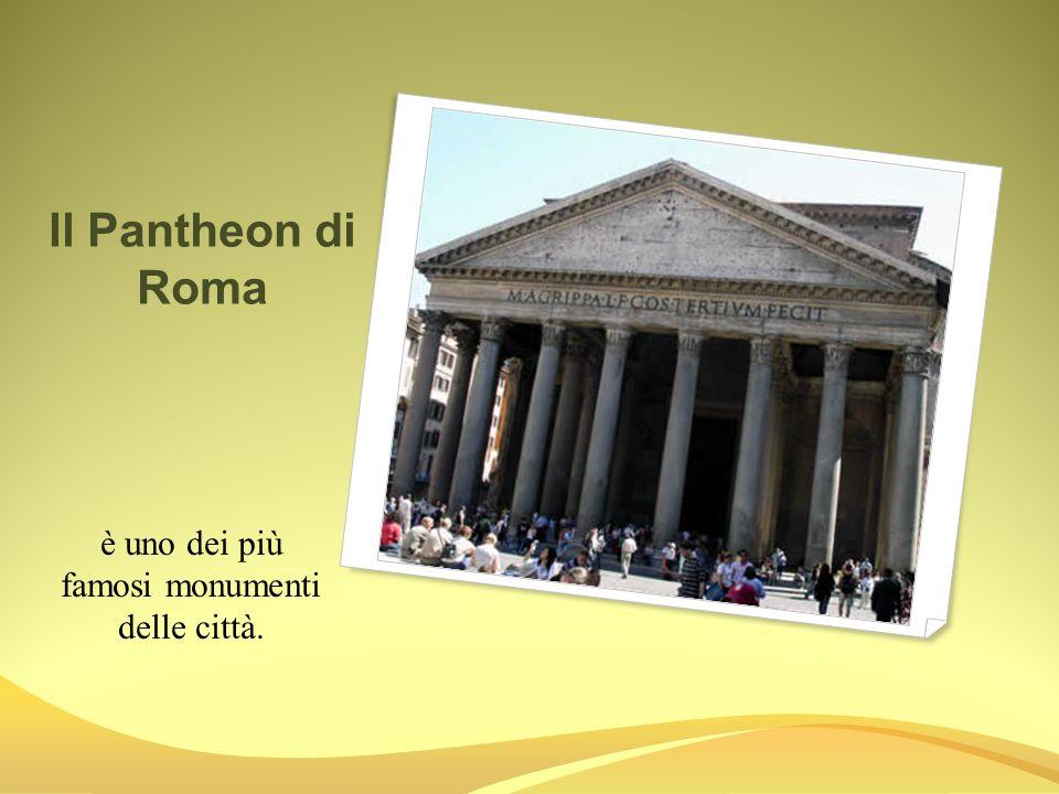 è uno dei più famosi monumenti delle città.