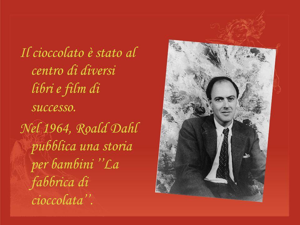 Il cioccolato è stato al centro di diversi libri e film di successo.
