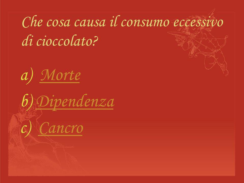 Che cosa causa il consumo eccessivo di cioccolato