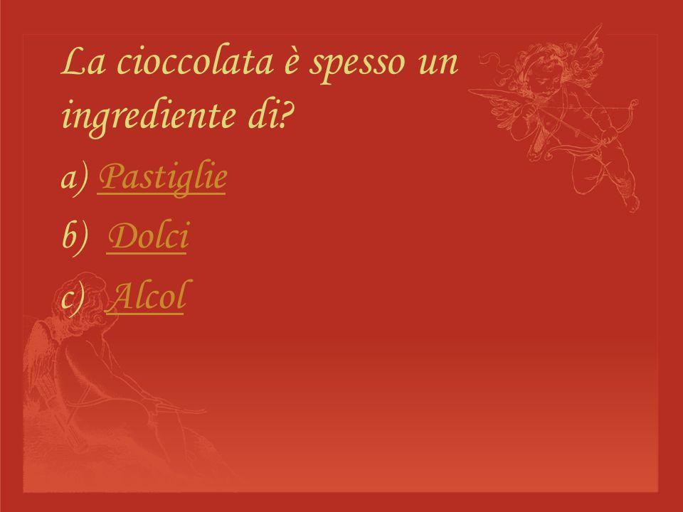 La cioccolata è spesso un ingrediente di