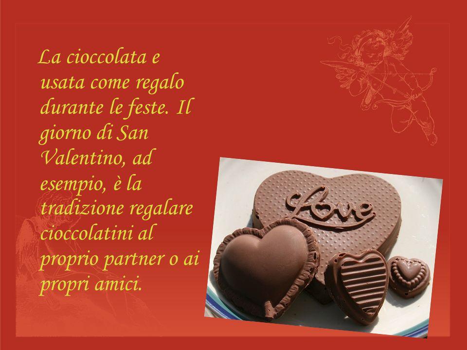 La cioccolata e usata come regalo durante le feste