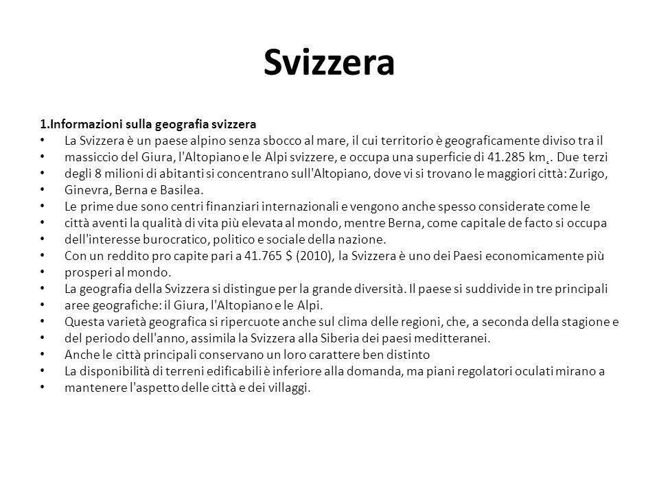 Svizzera 1.Informazioni sulla geografia svizzera