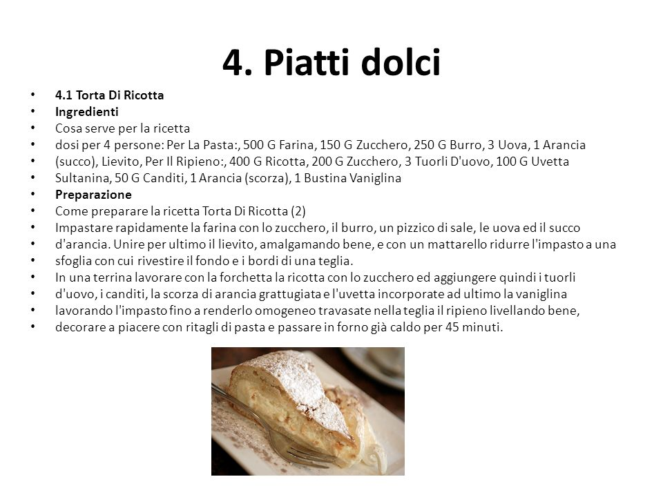 4. Piatti dolci 4.1 Torta Di Ricotta Ingredienti