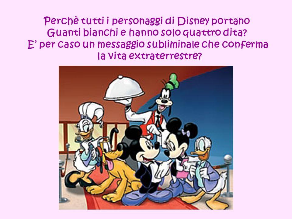 Perchè tutti i personaggi di Disney portano