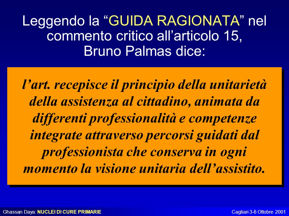 Leggendo la GUIDA RAGIONATA nel commento critico all'articolo 15,