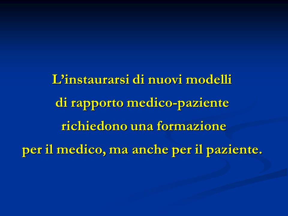 L'instaurarsi di nuovi modelli di rapporto medico-paziente