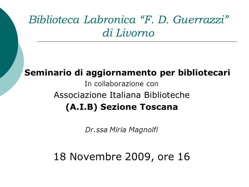Biblioteca Labronica F. D. Guerrazzi di Livorno