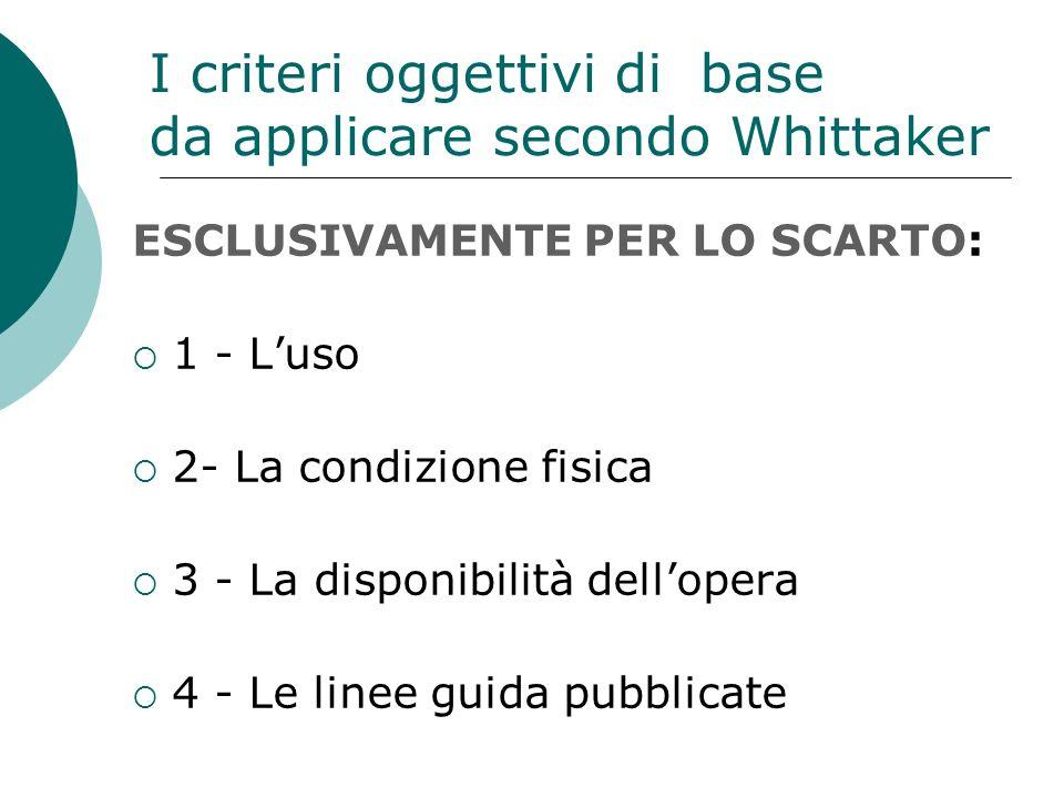 I criteri oggettivi di base da applicare secondo Whittaker