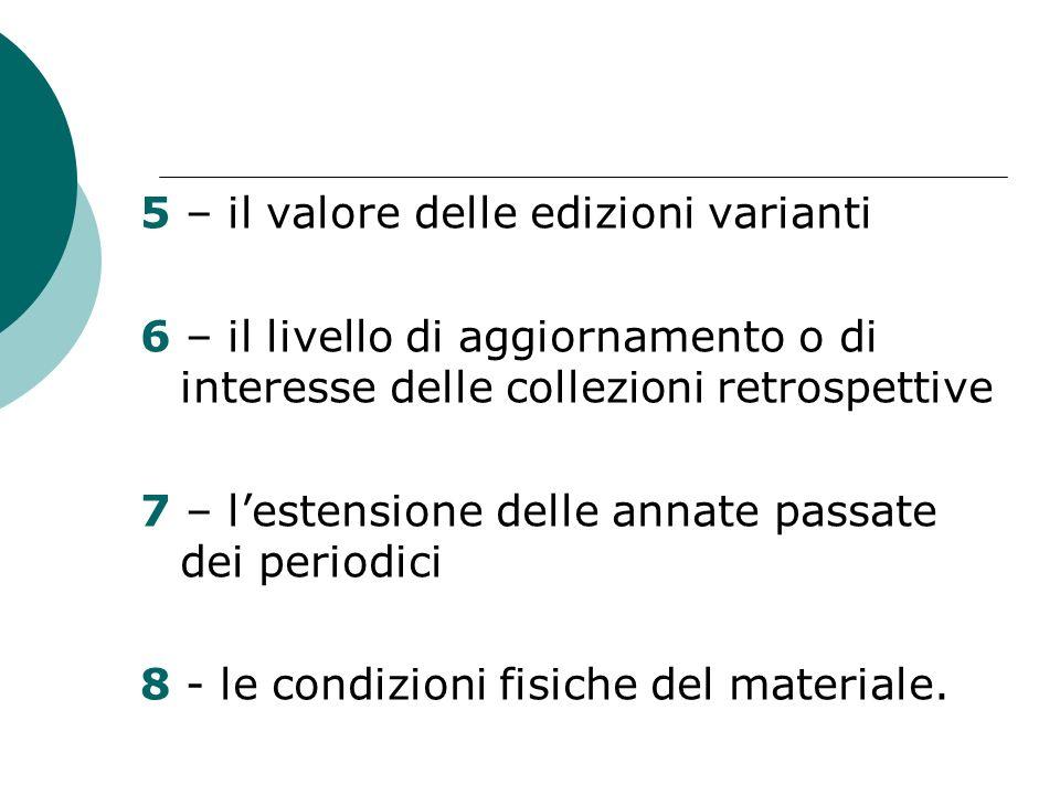 5 – il valore delle edizioni varianti