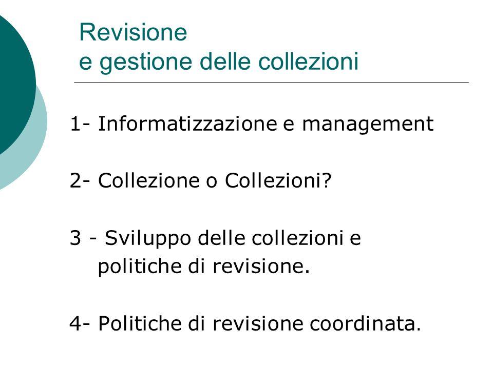 Revisione e gestione delle collezioni