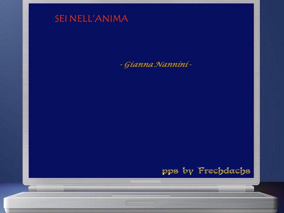 SEI NELL'ANIMA - Gianna Nannini -