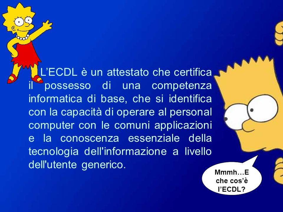 Mmmh…E che cos'è l'ECDL