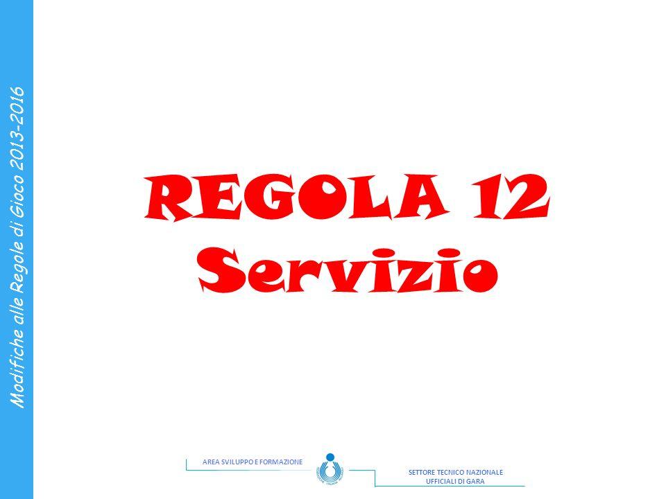 REGOLA 12 Servizio 11 11