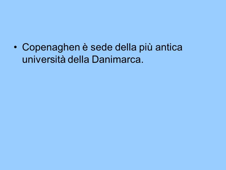 Copenaghen è sede della più antica università della Danimarca.