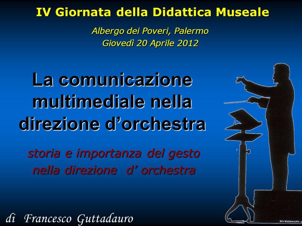 La comunicazione multimediale nella direzione d'orchestra