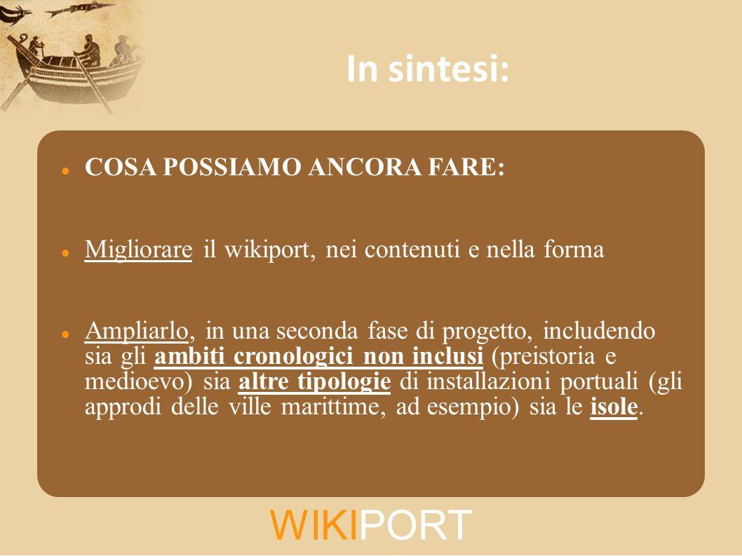 In sintesi: WIKIPORT COSA POSSIAMO ANCORA FARE: