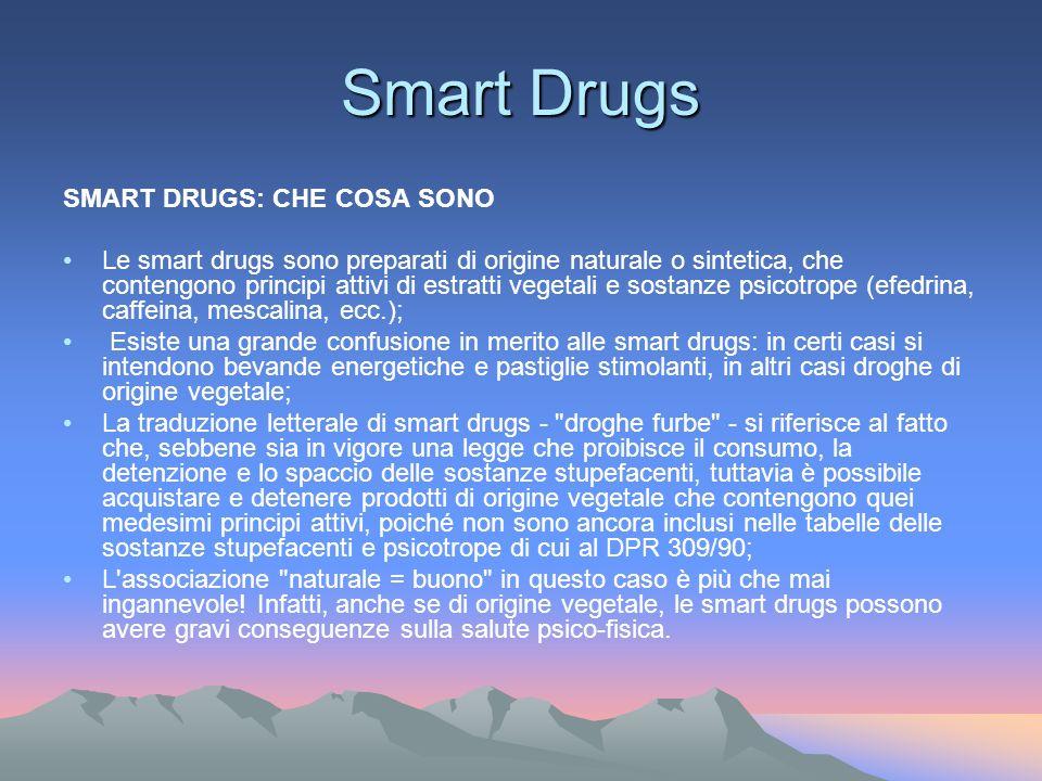 Smart Drugs SMART DRUGS: CHE COSA SONO