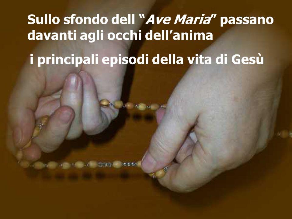 Sullo sfondo dell Ave Maria passano davanti agli occhi dell'anima