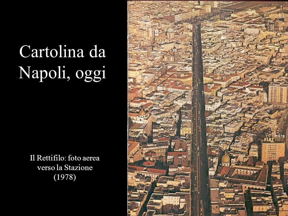 Cartolina da Napoli, oggi