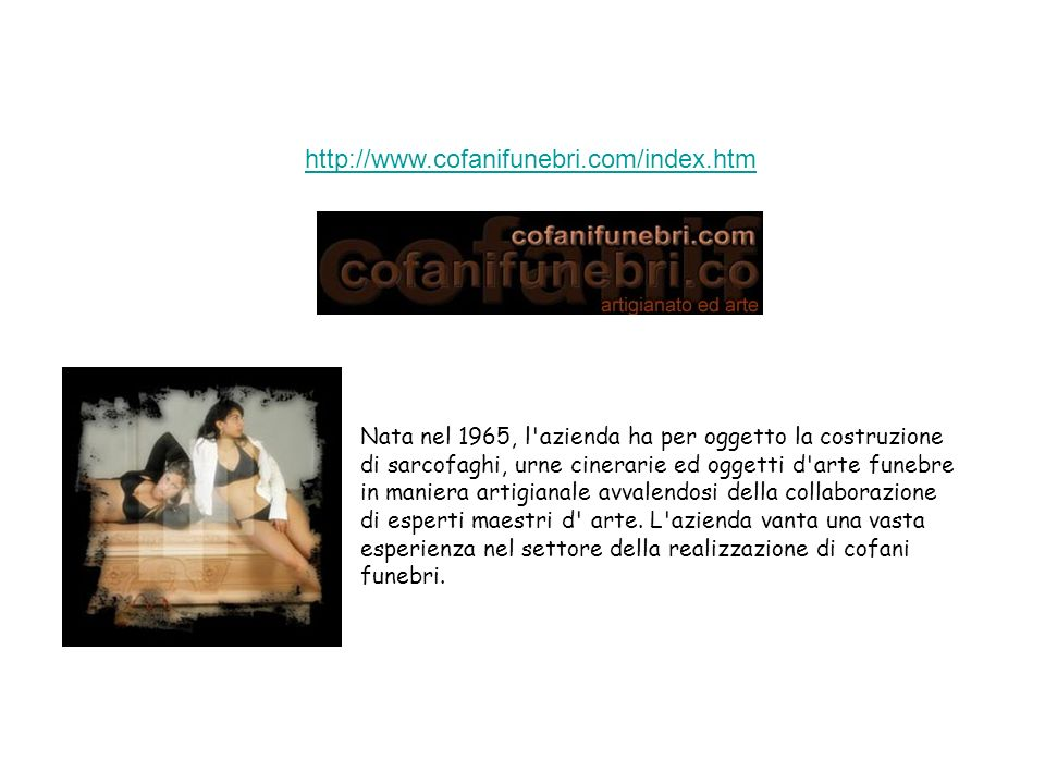 http://www.cofanifunebri.com/index.htm http://www.cofanifunebri.com/index.htm.