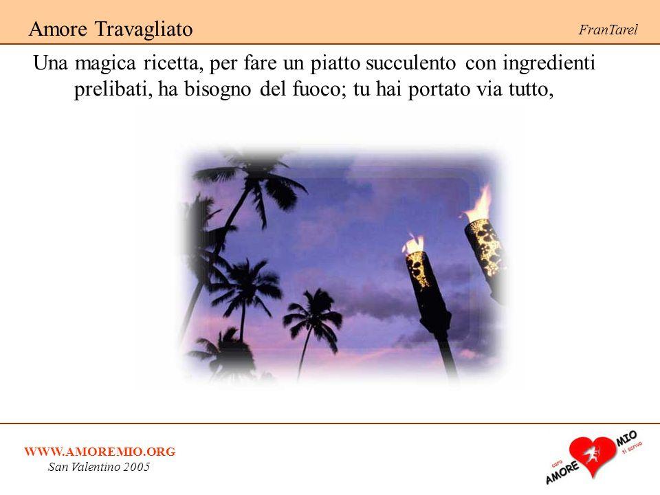 Amore Travagliato FranTarel.