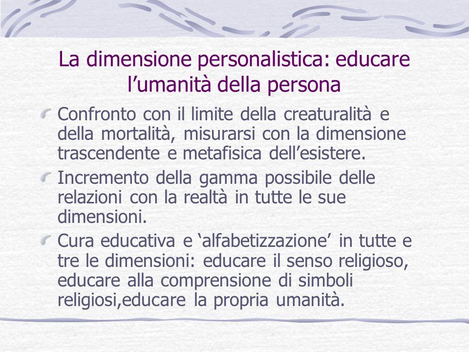 La dimensione personalistica: educare l'umanità della persona