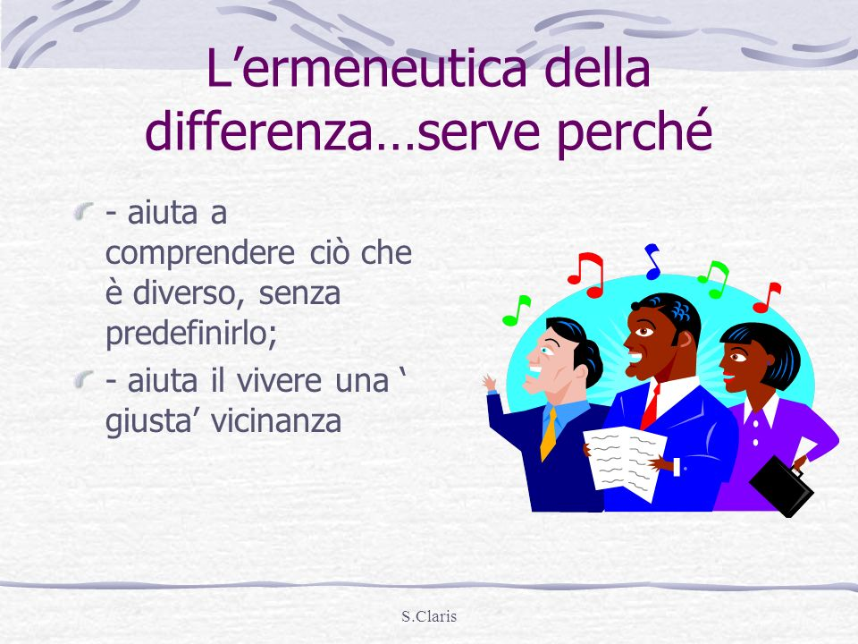 L'ermeneutica della differenza…serve perché