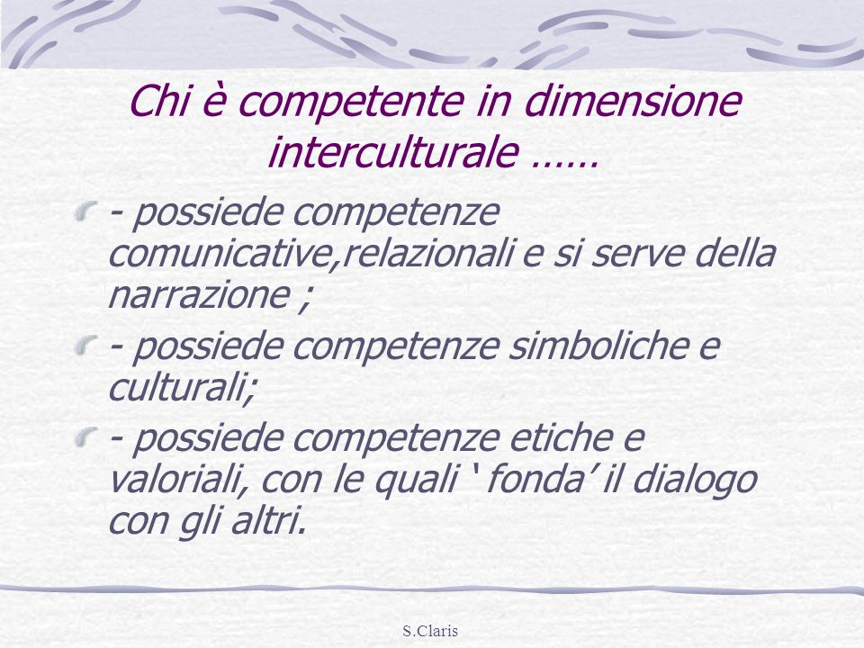 Chi è competente in dimensione interculturale ……