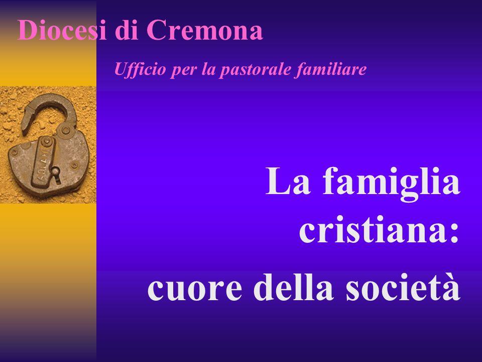 Diocesi di Cremona Ufficio per la pastorale familiare