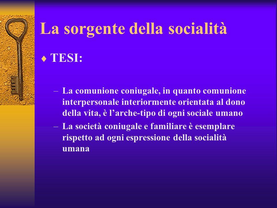 La sorgente della socialità