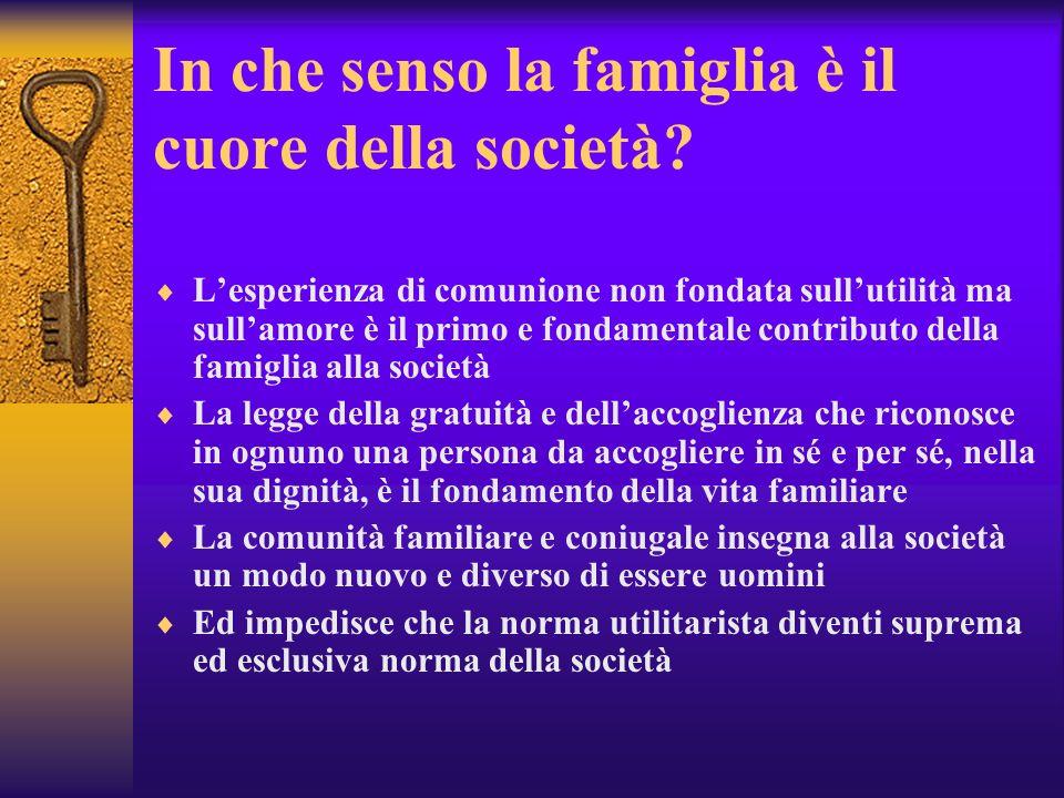 In che senso la famiglia è il cuore della società