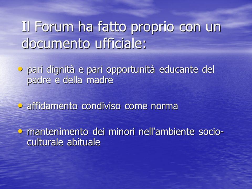 Il Forum ha fatto proprio con un documento ufficiale: