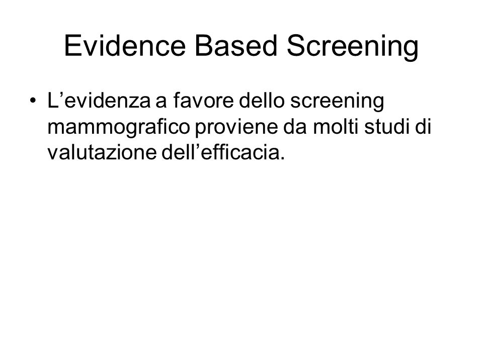Evidence Based Screening