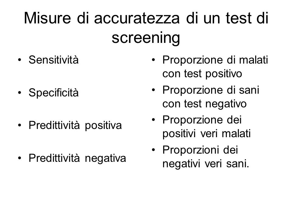 Misure di accuratezza di un test di screening