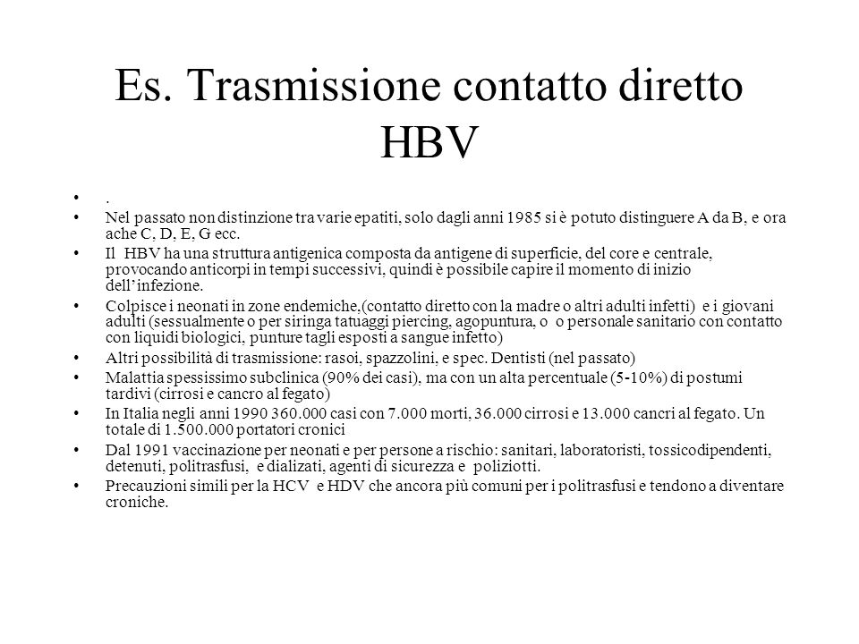 Es. Trasmissione contatto diretto HBV
