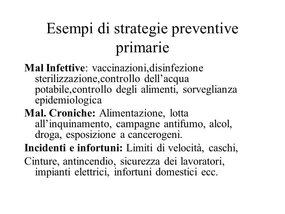 Esempi di strategie preventive primarie
