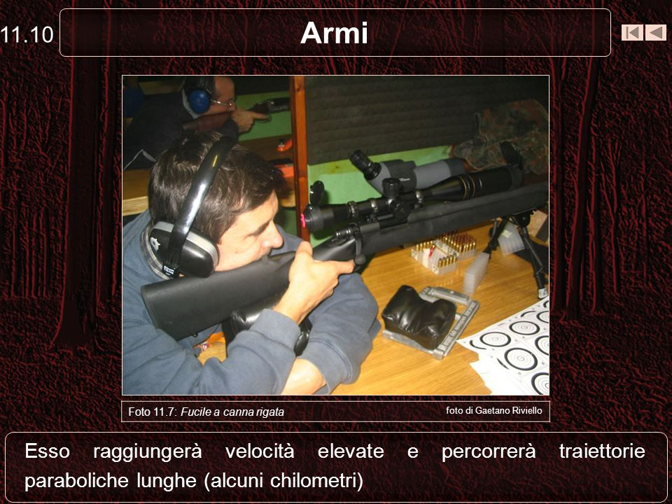 11.10 Armi. Foto 11.7: Fucile a canna rigata. foto di Gaetano Riviello.