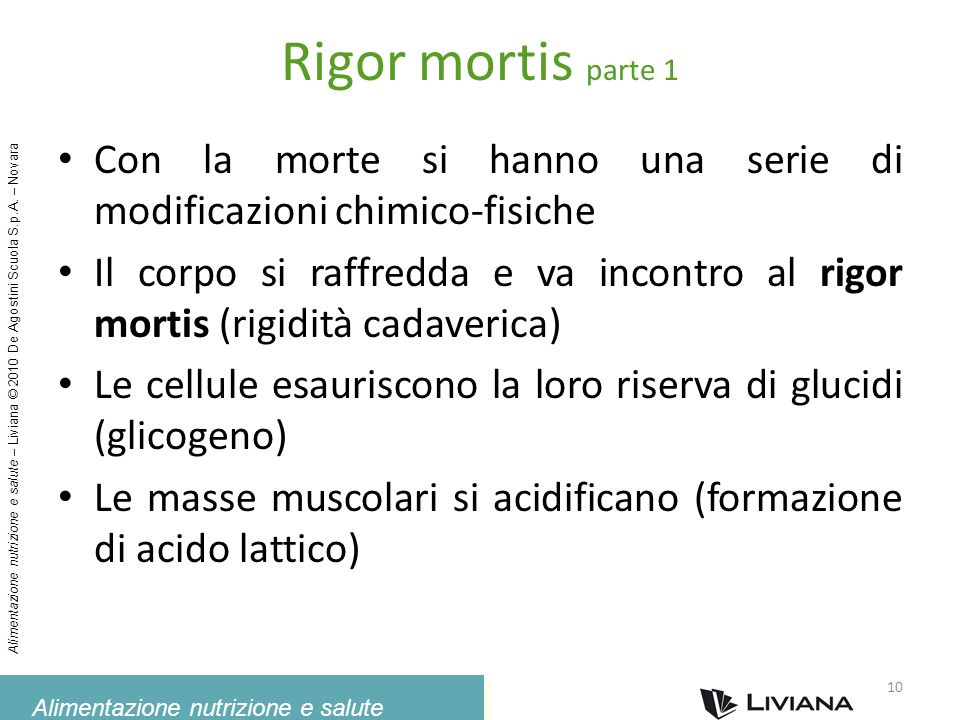 Rigor mortis parte 1 Con la morte si hanno una serie di modificazioni chimico-fisiche.