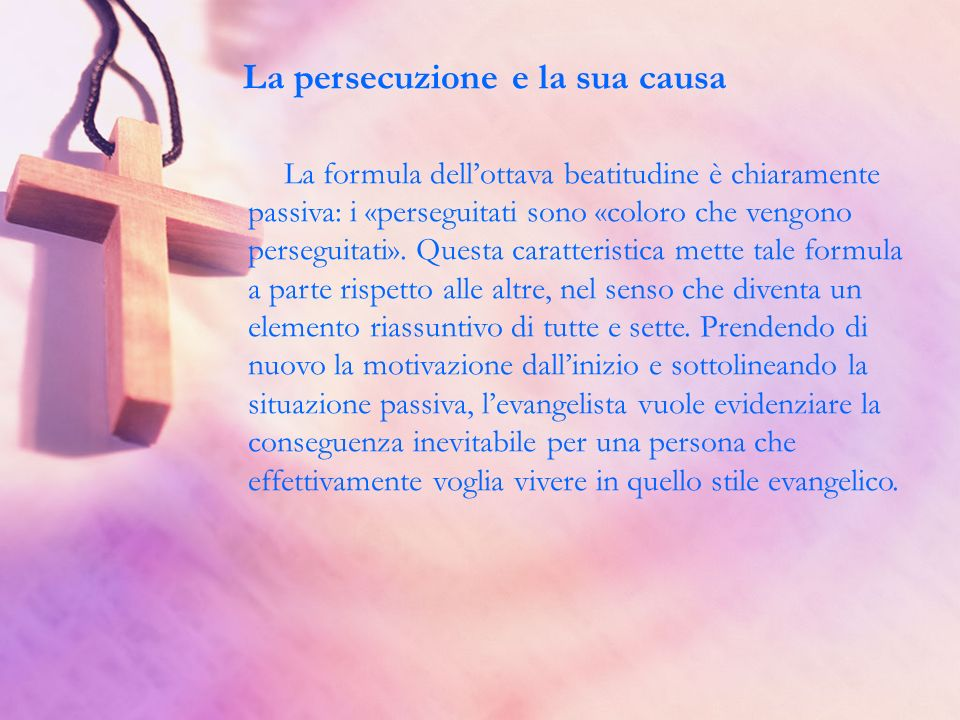 La persecuzione e la sua causa